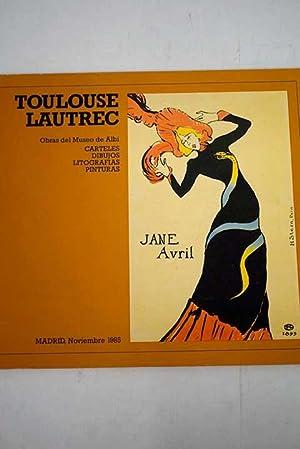 Toulouse-Lautrec: [exposición], obras del Museo de Albi