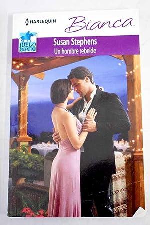 Un hombre rebelde: Stephens, Susan