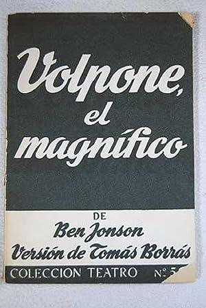 Volpone, el Magnífico: Farsa: Jonson, Ben