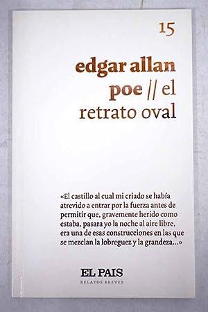 El retrato oval: Poe, Edgar Allan