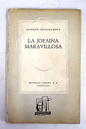 La jofaina maravillosa: Gerchunoff, Alberto