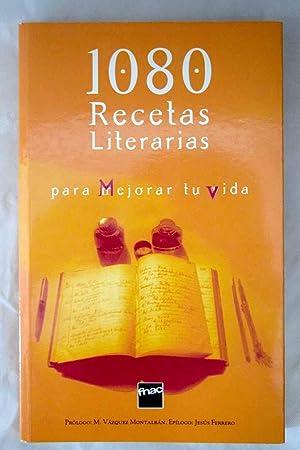1080 recetas literarias para mejorar tu vida