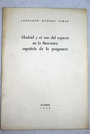 Madrid y el uso del espacio en: Romero Tobar, Leonardo