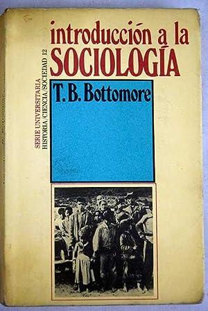 Introducción a la sociología: Bottomore, T. B.