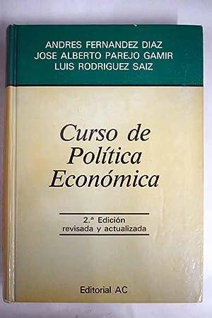 Curso de política económica: Fernández Díaz, Andrés