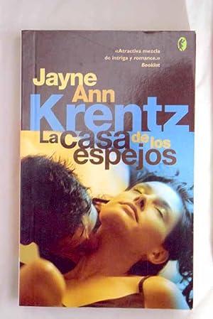 La casa de los espejos: Krentz, Jayne Ann