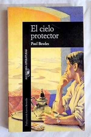 El cielo protector: Bowles, Paul