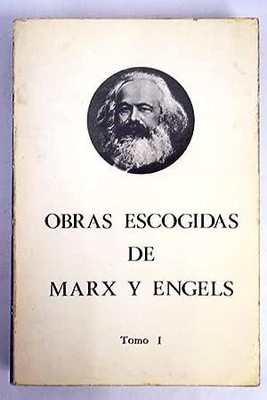 Obras escogidas. Tomo I: Marx, Karl; Engels,