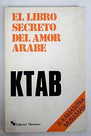 Ktab: El libro secreto del amor árabe: Haleby, Omar