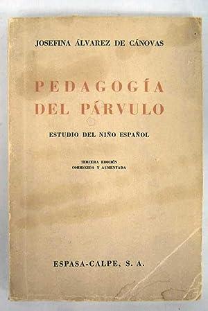 Pedagogía del párvulo (Estudio del niño español): Álvarez de Cánovas,