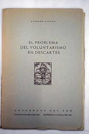 El problema del voluntarismo en Descartes: Llanos, Alfredo