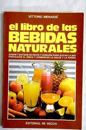 El libro de las bebidas naturales: Menassé, Vittorio