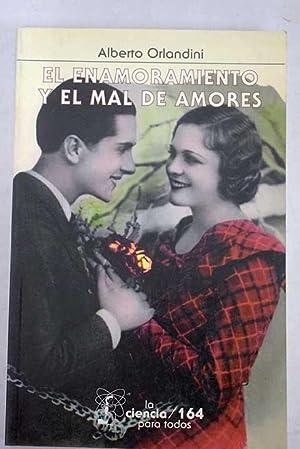 El enamoramiento y el mal de amores: Orlandini, Alberto