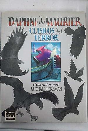 Clásicos del terror: Daphné du Maurier ;: Du Maurier, Daphne