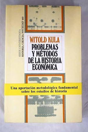 Problemas y métodos de la historia económica: Kula, Witold