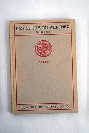 Las cuitas de Werther: Goethe, Johann Wolfgang