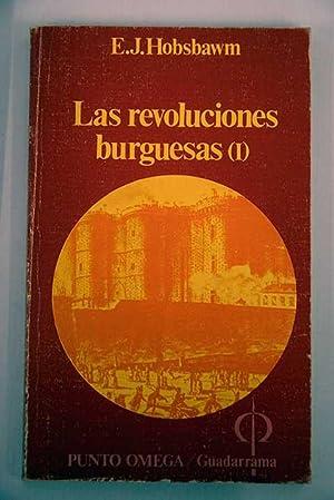 Las revoluciones burguesas. Tomo I: Hobsbawn, Eric