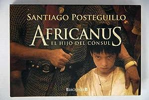 Africanus, el hijo del cónsul: Posteguillo, Santiago