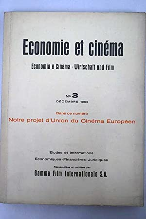Economie et cinéma. Economia e cinema. Wirtschaft