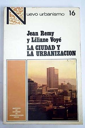 La ciudad y la urbanización: Rémy, Jean