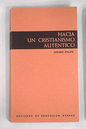 Hacia un cristianismo auténtico