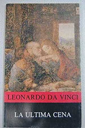La última cena: Vinci, Leonardo da