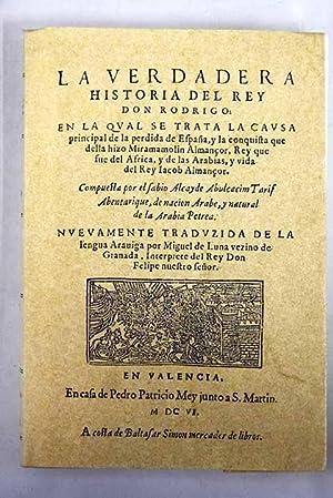 La verdadera historia del rey Don Rodrigo: Luna, Miguel de