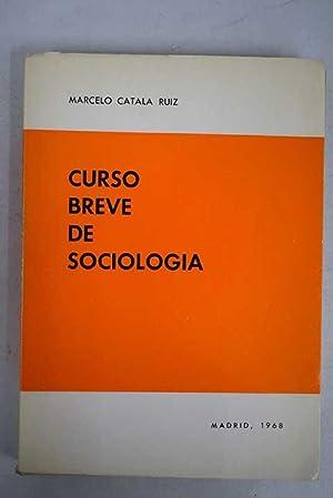 Curso breve de Sociologia: Adaptado al programa: Catalá Ruiz, Marcelo