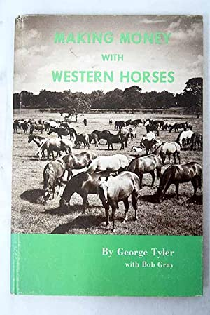 Making money with western horses: Tyler, George