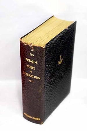 Los Premios Nobel de Literatura. Tomo VIII:: Eucken, Rudolf; Laxness,