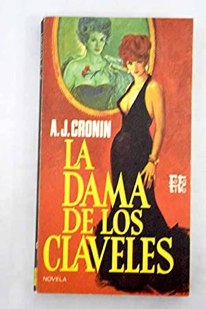 La dama de los claveles: Cronin, Archibald Joseph