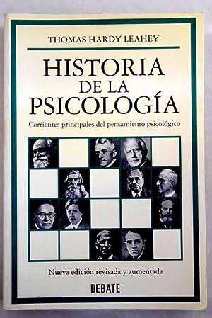 Historia de la psicología: corrientes principales del: Leahey, Thomas Hardy