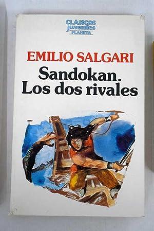 Sandokan, Los dos rivales; Los tigres de: Salgari, Emilio