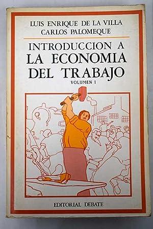 Introducción a la economía del trabajo. Volumen: Villa Gil, Luis
