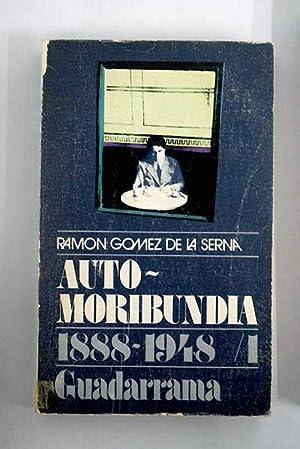 Automoribundia I: 1888-1948: Gómez de la