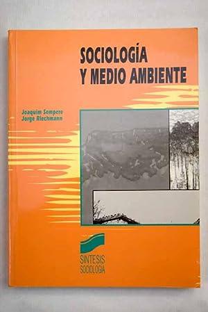 Sociología y medio ambiente: Sempere, Joaquín