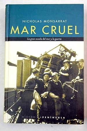 Mar cruel: Monsarrat, Nicholas