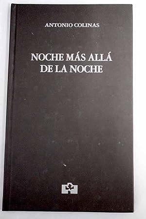 Noche más allá de la noche: (1980-1981): Colinas, Antonio