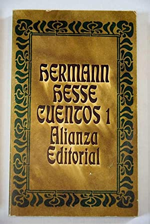 Cuentos, tomo 1:: Bajo el viejo sol: Hesse, Hermann