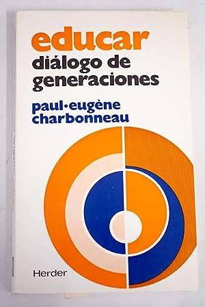 Educar diálogo de generaciones: Charbonneau, Paul-Eugene