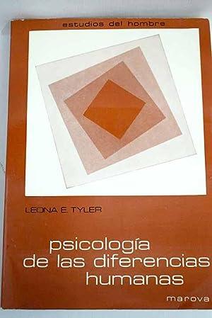 Psicología de las diferencias humanas: Tyler, Leona E.