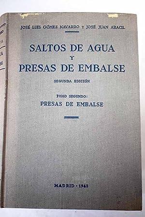Saltos de agua y presas de embalse,: Gómez Navarro, José