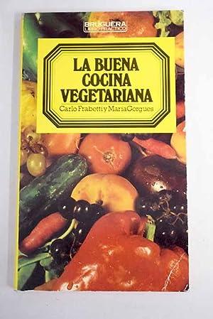 La buena cocina vegetariana: Frabetti, Carlo