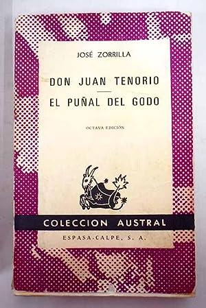Don Juan Tenorio; El puñal del godo: Zorrilla, José