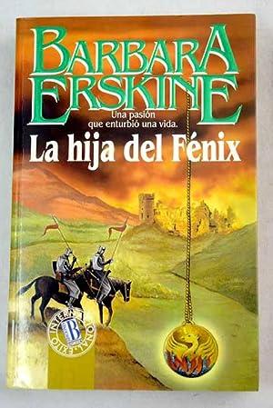 La hija del Fénix: Erskine, Barbara