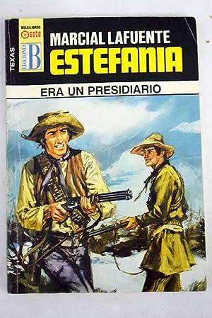 Era un presidiario: Estefanía, M. L.