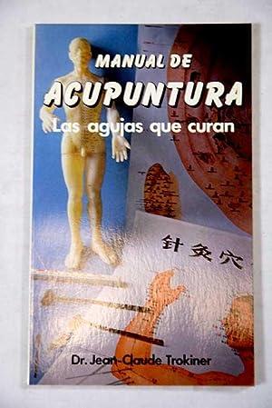 Manual de acupuntura: Trokiner, Jean-Claude