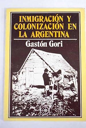 Inmigración y colonización en la Argentina: Gori, Gastón