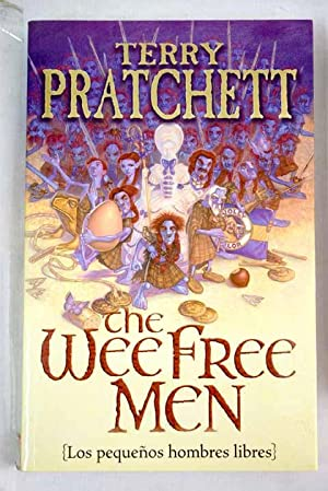 The wee free men: Los pequeños hombres: Pratchett, Terry