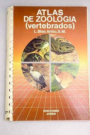 Atlas de zoología: (vertebrados): Blas Aritio, Luis